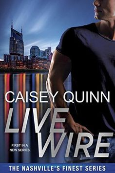 Live Wire (Nashville's Finest #1) by Caisey Quinn at The Reading Cafe:  http://www.thereadingcafe.com/live-wire-nashvilles-finest-1-by-caisey-quinn-a-review/
