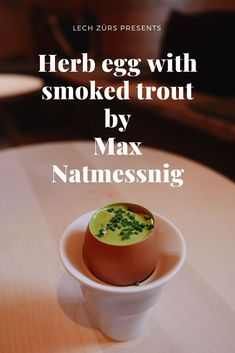 Herb egg with smoked trout - Lech Zürs Smoked Trout, Eggs, Drinks, Tableware, Recipes, Food, Drinking, Beverages, Dinnerware
