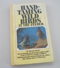 Vintage Bird Book 1963  Hand Taming Wild by NaturalistsCupboard