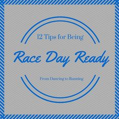 12 Tips for Being Race Day Ready #running #runningtips #runchat