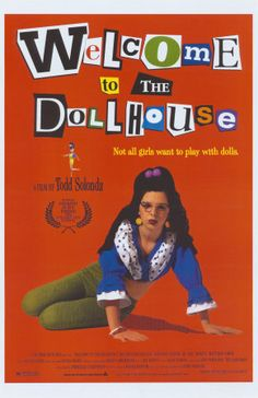 Welcome to the Dollhouse...such a weird but awesome movie