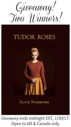 Tudor Roses Book Giveaway ... ends midnight EST, 1/30/17
