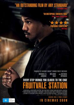 Fruitvale Station (2013) by  Ryan Coogler . A profoundly compelling and important movie