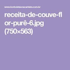 receita-de-couve-flor-purê-6.jpg (750×563)