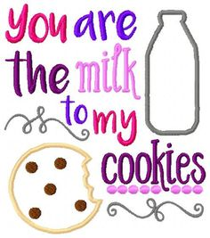 Embroidery Design: You Are the Milk to My Cookies Instant Download Appliqué 5x7, 6x10 by ChickpeaEmbroidery on Etsy