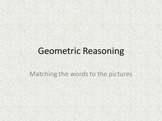 Maths Geometric Reasoning KS3 KS4.  Great lesson for hands-on activity, co-operation and discussion....