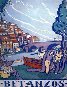 Betanzos - Arturo Souto Post Impressionism, Impressionist, Art Database, Abstract Styles, Illustrations And Posters, Life Drawing, Graphic Design Inspiration, Travel Posters, Vintage Posters