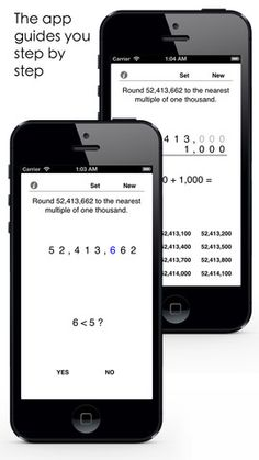 Whole Number Rounding ($3.99) This math app can be used to teach and study the rounding of whole numbers. You can set your own problems or solve random problems. The numbers to be rounded can have up to 8 digits.