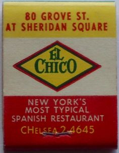 El Chico Spanish Restaurant, NYC. #feature #matchbook - To design & order your busIness' own branded logo #matchbooks & #matchboxes GoTo: www.GetMatches.com or CALL 800.605.7335 to place your order Today!