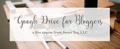 Google Drive for Bloggers