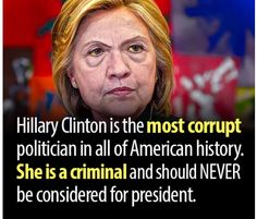 Keep the Clinton Crime Family out of The Whitehouse. Vote Trump for President!