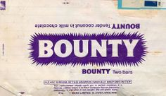 Mars 'Bounty Bar' chocolate wrapper from the Old Sweets, Vintage Sweets, Retro Sweets, Vintage Candy, Vintage Toys, Sweet Wrappers, Candy Bar Wrappers, Chocolate Bar Wrappers, Chocolate Packaging