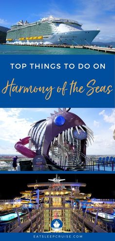 Top Things to Do on Harmony of the Seas | EatSleepCruise.com Check out our tips and secrets for this Royal Caribbean ship. From dining to entertainment and formal night, there is something for everyone. Save this pin so you're ready before you are even onboard! #cruise #cruisetips #cruiseship #RoyalCaribbean #HarmonyoftheSeas #eatsleepcruise