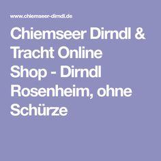 Chiemseer Dirndl & Tracht Online Shop-Dirndl Rosenheim, ohne Schürze