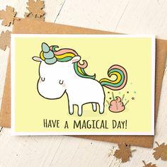 Unicorn Card - Funny Birthday Card - Unicorn Birthday Card - Unicorn Poop - Have A Magical Day - Funny Cards - Friend Birthday Card by FinchandtheFallow on Etsy https://www.etsy.com/ca/listing/214051645/unicorn-card-funny-birthday-card-unicorn