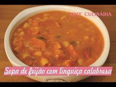 Sopa de feijão com linguiça calabresa - YouTube