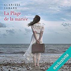 """Encore un livre à écouter absolument sur mon #appliAudible : """"La plage de la mariée"""" par Clarisse Sabard, lu par Camille Lamache."""