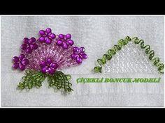 İğne Oyası Havlu Kenarı Modeli /Çiçekli Boncukla - YouTube