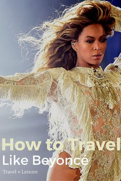 Where the pop star-turned-entrepreneur has traveled recently, and how you can have your own A-list experience there.