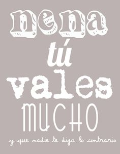 Need to tell this to my kids everyday Cool Words, Wise Words, Quotes En Espanol, Magic Words, More Than Words, Spanish Quotes, Cute Quotes, Bf Quotes, Success Quotes