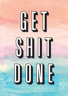 Get Shit Done Art Print by Crafty Lemon | Society6