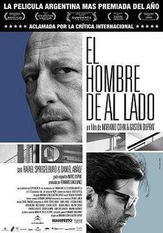 A única residência que o arquiteto suíço Le Corbusier assinou na América, no número 320 do Boulevard 53, na cidade de La Plata, ao sudeste de Buenos Aires, é o cenário da comédia dramática argentina O Homem ao Lado (El Hombre de al Lado, 2009)