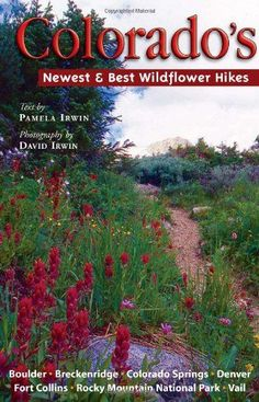 002 colorados best wildflower hikes the high country