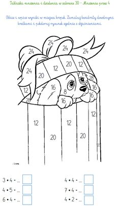 TABLICZKA MNOŻENIA I DZIELENIA W ZAKRESIE 30 - MNOŻENIE PRZEZ 4 | BLOG EDUKACYJNY DLA DZIECI Multiplication And Division, Number Worksheets, Paint By Number, Math Lessons, Adult Coloring Pages, Activities For Kids, Classroom, Facts, School