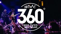 Soy Tuyo  360° (I Am Yours) - Su Presencia NxTwave