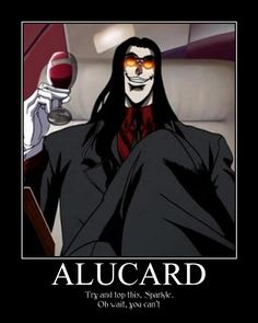 Alucard Motivational by irisforever on DeviantArt - Alucard Motivational by irisforever.devia… on deviantART - Seras Victoria, Hellsing Alucard, Goku And Chichi, Vampire Hunter D, Real Vampires, Otaku Issues, Spooky Scary, Anime, Dracula