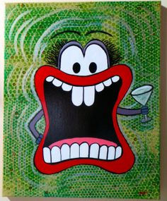 Martini Mouth Monster  Acrylics on 16x20 canvas. by MyPaintCan, $50.00