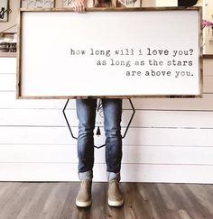 First home Design - How Long Will I Love You. Home Design, Design Design, Farmhouse Signs, Farmhouse Ideas, Farmhouse Style, Diy Signs, Wooden Signs, Making Ideas, Wood Projects