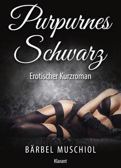 Klarant Verlag : [Neuerscheinung] Purpurnes Schwarz von Bärbel Musc...