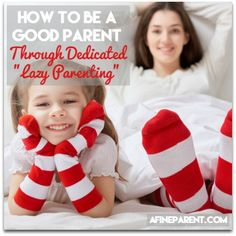 How to be a good parent through dedicated lazy parenting - main poster