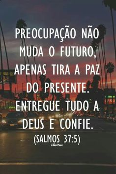 E assim tenho feito. Motivational Quotes, Inspirational Quotes, Jesus Freak, God Loves Me, God Jesus, God Is Good, Word Of God, Gods Love, Bible Verses