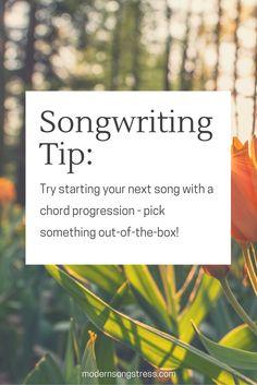 Songwriting Tip   Modern Songstress Blog
