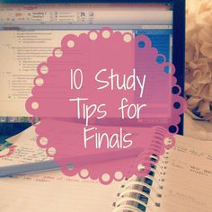 The Beautiful Little Fools: My 10 Favorite Study Tips for Finals