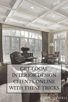 25 Tips On How To Get Clients As An Interior Designer | Interiors, Business  And Modern Interiors