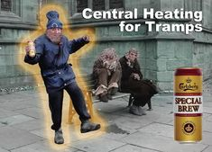 Viz Comic : Carlsberg Special Brew : Central Heating fior Tramps : by Funny Adult Memes, Funny Ads, Stupid Funny Memes, You Funny, Really Funny, Funny Stuff, Adult Humour, Funny Shit, Random Stuff