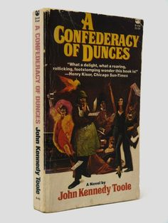 A Confederacy of Dunces (Signed by John Kennedy Toole's mother, Thelma Ducoing Toole)