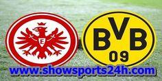 مشاهدة مباراة بوروسيا دورتموند وفرانكفورت بث مباشر بتاريخ 27-05-2017 نهائي كأس ألمانيا
