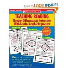 Teach reading through differentiated instruction with leveled graphic organizers