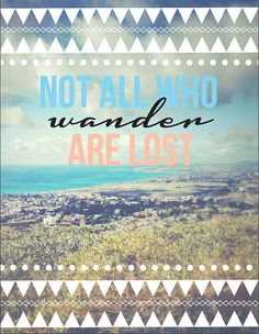 Not All Who Wander Are Lost Aztec Art Print