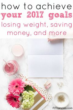 Find out how to set up for success for 2017. Whether your goals are weight loss, living healthier, saving money, making money, all of these tips will help you!