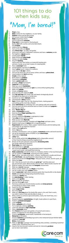 "101 Things to Do When Kids Say ""I'm Bored"" Nix boredom in the bud with this list of fun (and low cost, low stress) activities to keep your kids occupied and happy. ~ Love these ideas! Bored Kids, Im Bored, Bored Jar, Parenting Advice, Kids And Parenting, Natural Parenting, Parenting Classes, Peaceful Parenting, Parenting Styles"