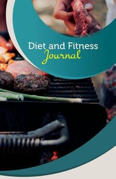 "Diet and Fitness Journal: 50 Pages, 5.5"" x 8.5"" Backyard BBQ"