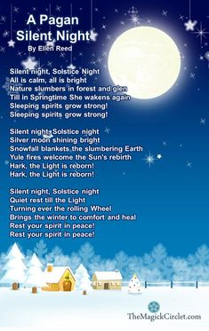 Yule Carols - A Pagan Silent Night Pagan Yule, Pagan Witch, Wiccan Spells, Witches, Green Witchcraft, Samhain, Yule Celebration, Sabbats, All Nature