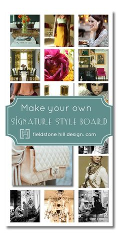 Confused about YOUR style? Can't pin down what you love? Learn how to make your own signature style board, and define your own personal style. via @darlene weir @ Fieldstone Hill Design #interiordesign #personalstyle #signaturestyle