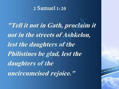 2 samuel 1 20 the daughters of the philistines powerpoint church sermon Slide03  http://www.slideteam.net/