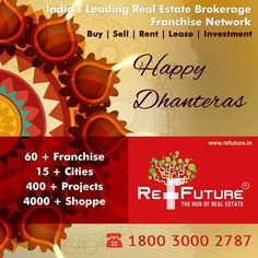 "RE-FUTURE : Wish U all a very Happy "" Dhanteras "" ‪#‎Realestate‬ ‪#‎Franchise‬"